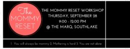 The Mommy Reset: A Workshop for Moms