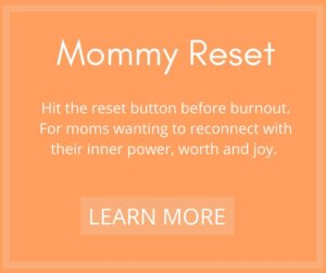 mommy reset